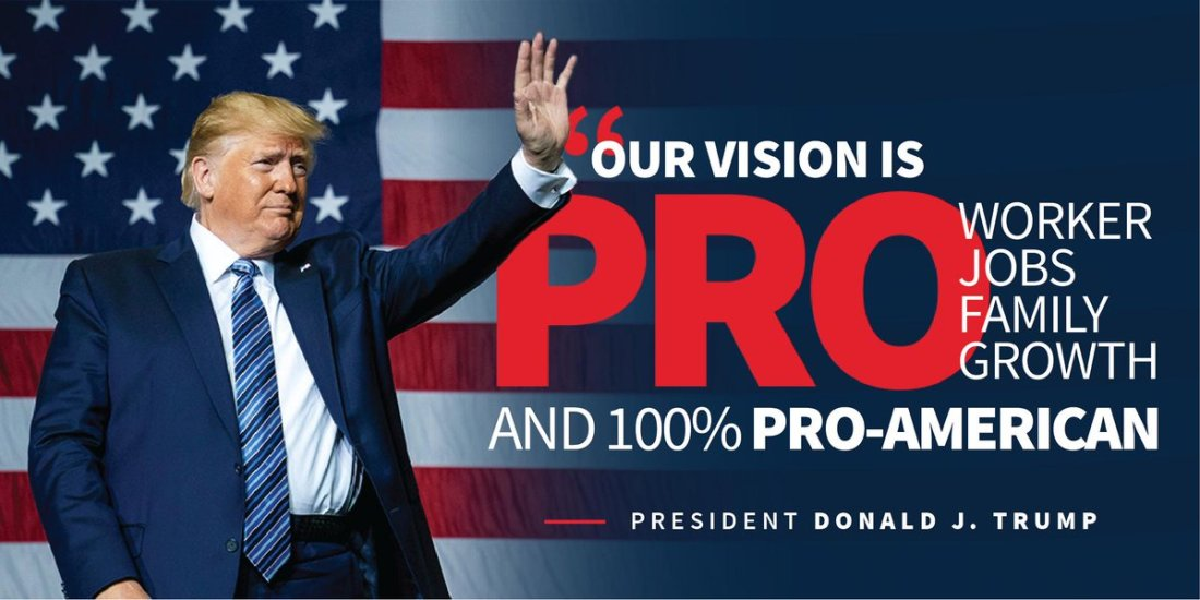 TRUMP our vision is pro American